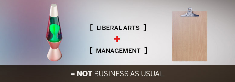 Pictoral equation. Liberal arts plus management equals not business as usual.