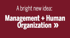 Management and Human Organization major.